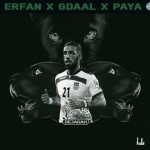 Erfan – Dejagah (Ft Gdaal And Paya)
