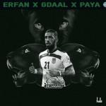 Erfan – Dejagah (Ft Gdaal And Paya)