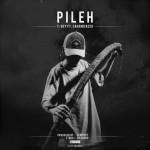 T-Dey – Pileh