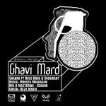 Shabro Ft Boss Dogg & Sooshiant – Ghavi Mard