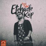 Hamed Fard – Etehade Rap