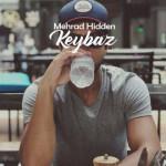 Mehrad Hidden – Keybaz