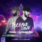 Mohammad Bibak – Toofane Lanati (Ft Pournam)