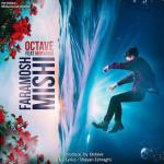 Octave – Faramosh Mishi