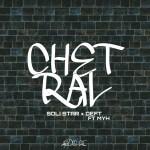 Soli Star & Deft Ft HYM – Chetral