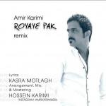 Amir Karimi – Royaye Pak (Remix)