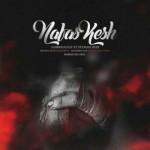 Amir Khalvat – Nafas Kesh (Ft Peyman Deep)