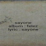Sayone – Felez