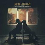 Merzhak – Sime Akhar (Ft Maslak)