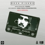 Reza Pishro – Sianoor Nakhor (New Version)