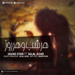 Javad Star Ft Jalal Azad – Har Shab o Har Roz