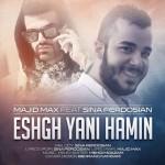 Majid Max – Eshgh Yani Hamin