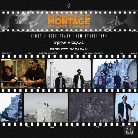 Erfan And Gdaal – Montage