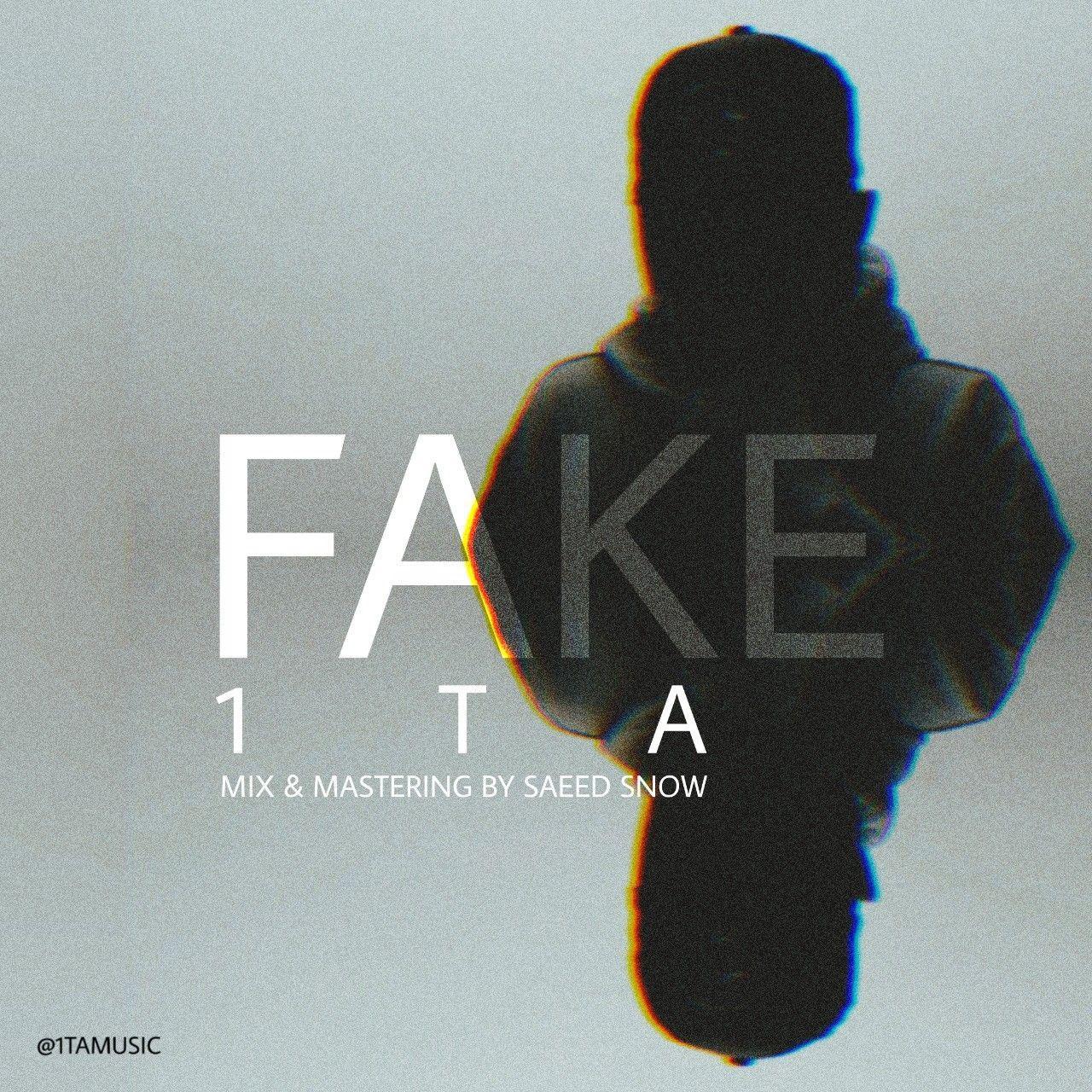1Ta – Fake