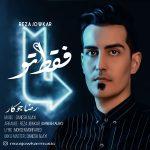 Reza Jowkar – Faghat To