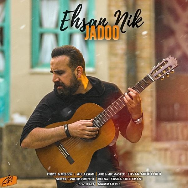 Ehsan Nik – Jadoo