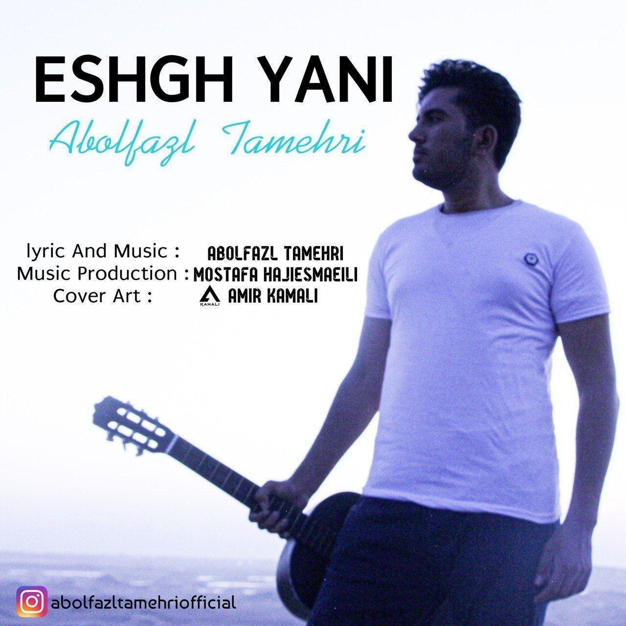 Abolfazl Tamehri – Eshgh Yani