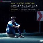 Abolfazl Tamehri – Man Khode Dardam