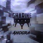 Ahoora – Gharine