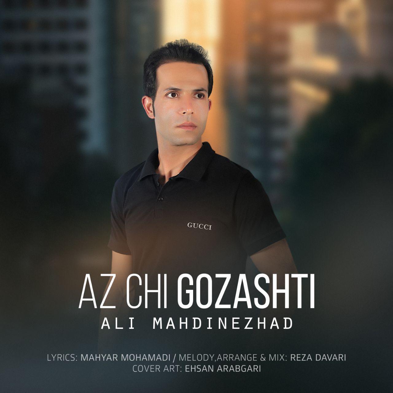 Ali Mahdinezhad – Az Chi Gozashti
