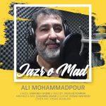 Ali MohammadPoor – Jazr o Mad