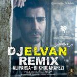 Ali Parsa – Bi Khodahafezi (dj elvan remix)