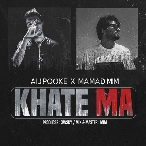 Ali Pooke X Mamad Mim – Khate Ma