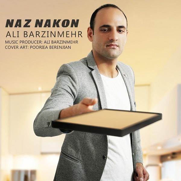 Ali Barzin Mehr – Naz Nakon