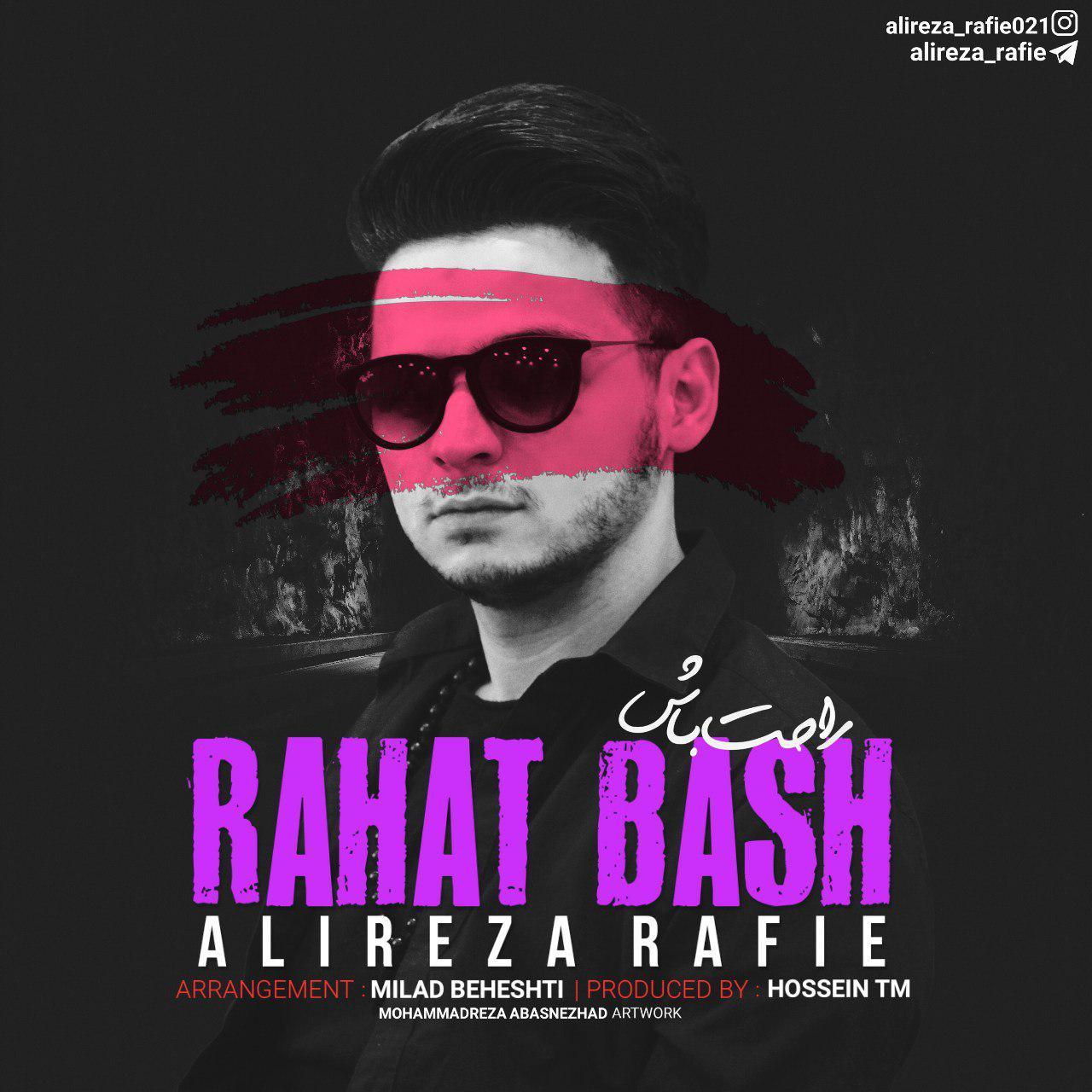 Alireza Rafie – Rahat Bash