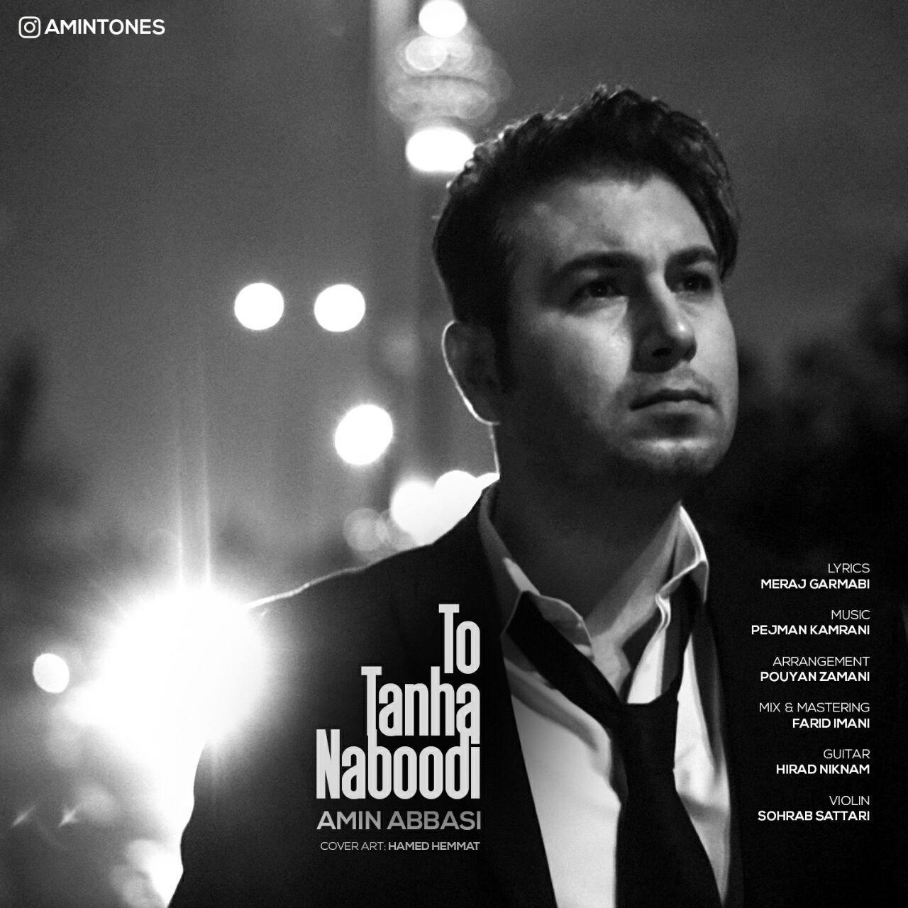 Amin Abbasi – To Tanha Naboodi