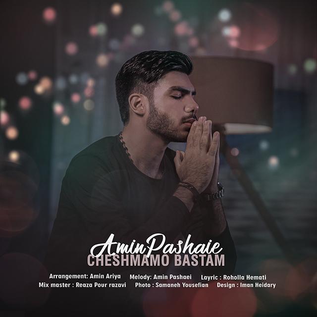 Amin Pashaie – Cheshmamo Bastam