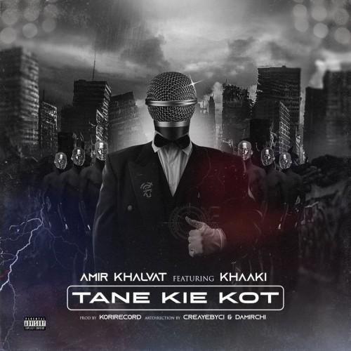 Amir Khalvat Ft Khaaki – Tane Kie Kot