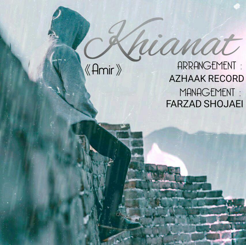 Amir – Khianat