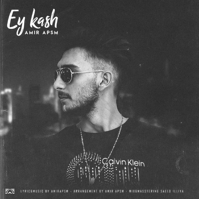Amir Apsm – Ey Kash