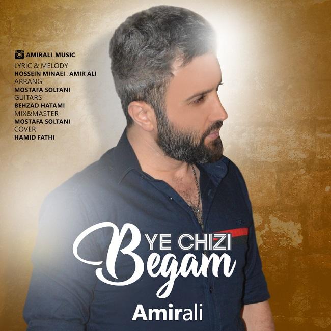 Amir Ali – Ye Chizi Begam