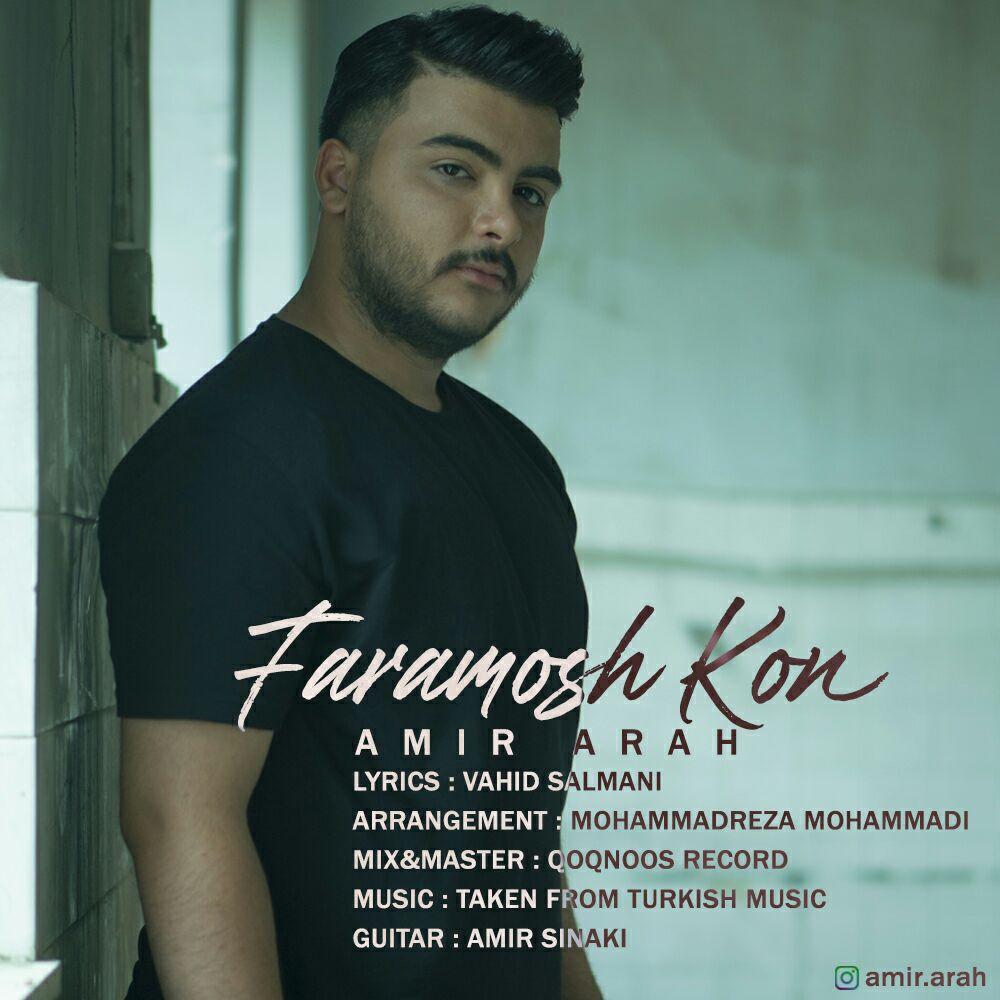 Amir Arah – Faramoosh Nakon