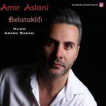 Amir Aslani – Belataklifi