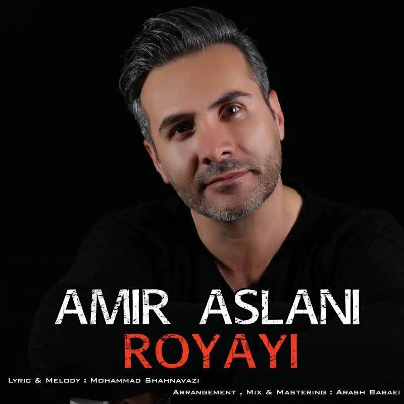 Amir Aslani – Royayi