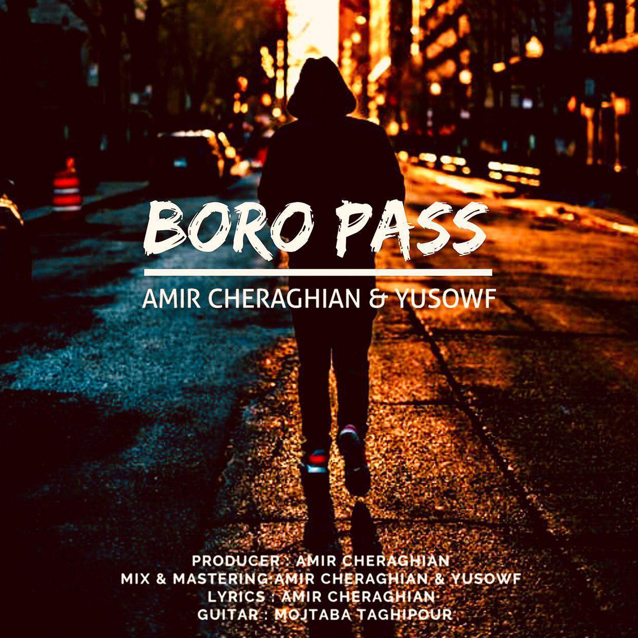 Amir Cheraghian & Yusowf – Boro Pass