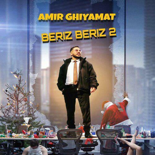 Amir Ghiyamat – Beriz Beriz 2
