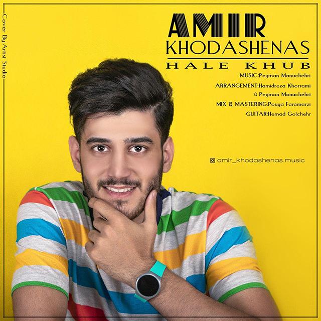 Amir Khodashenas – Hale Khub