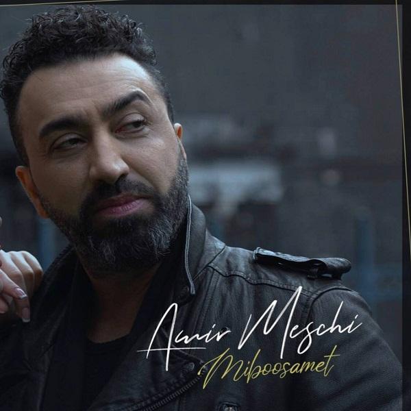 Amir Meschi – Miboosamet