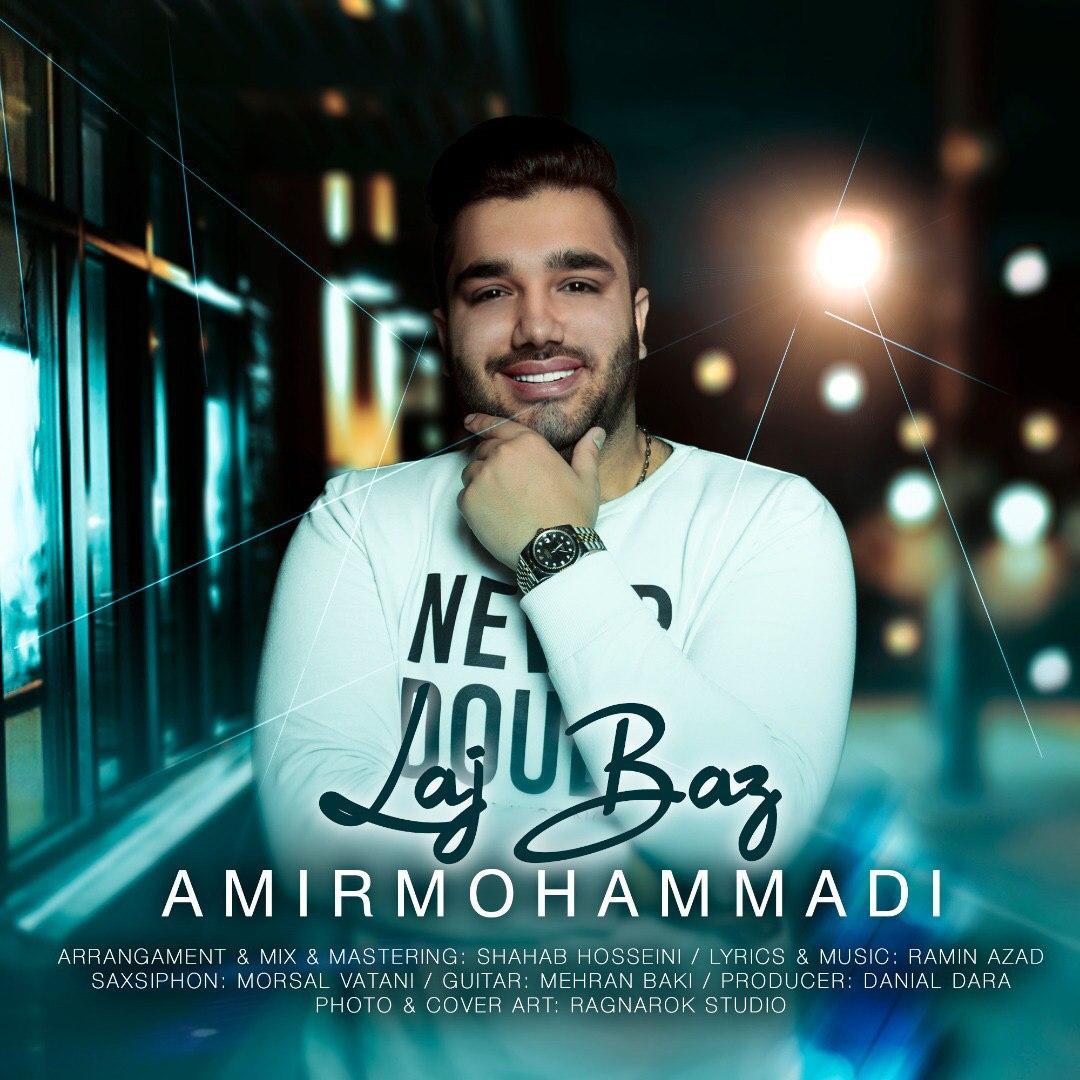 Amir Mohammadi – Lajbaz