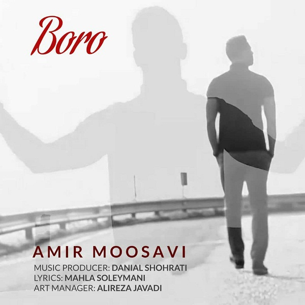 Amir Moosavi – Boro
