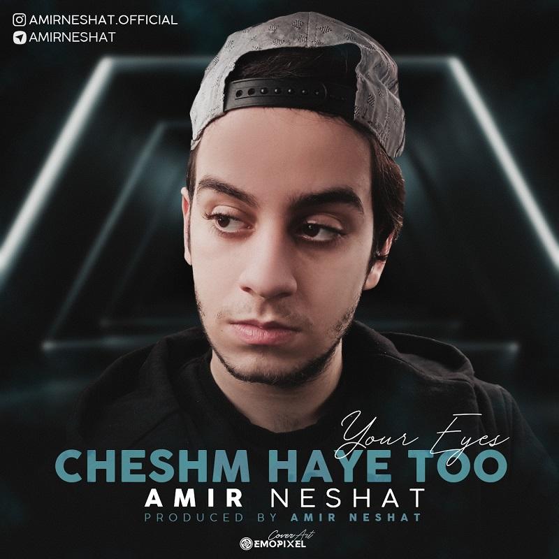Amir Neshat – Cheshm Haye Too