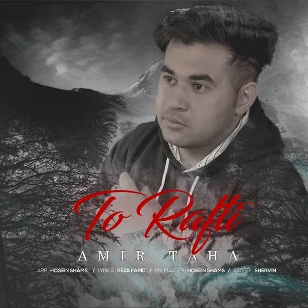 Amir Taha – To Rafti