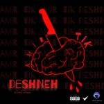 Amir Tik – DeshnehAmir Tik  - Deshneh