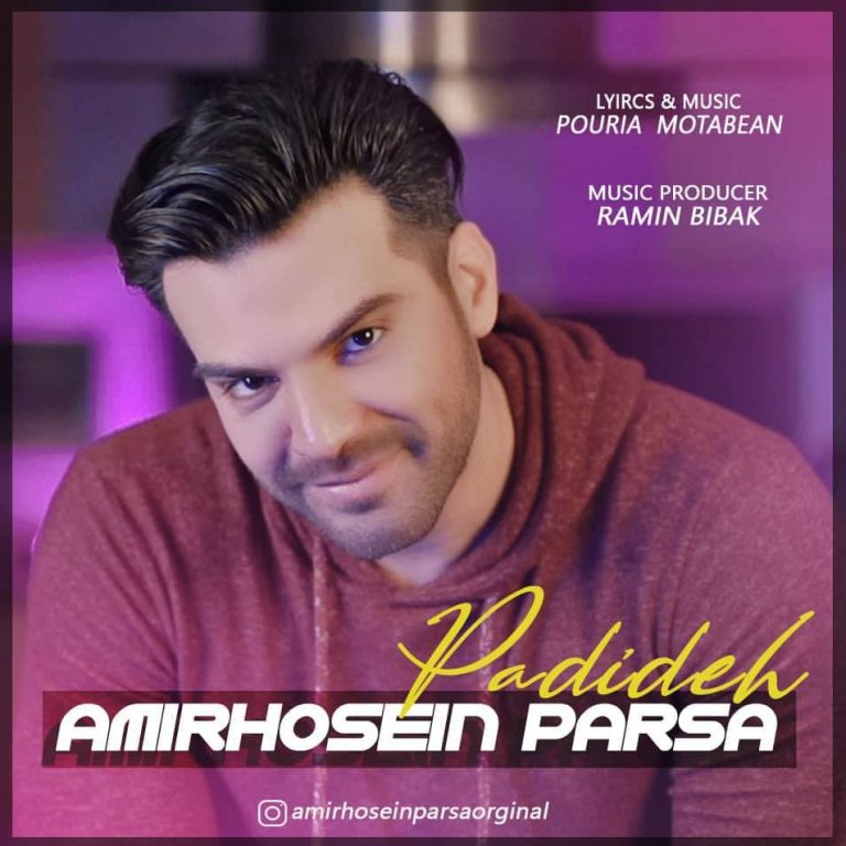 AmirHosein Parsa – Padideh