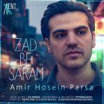 Amirhosein Parsa – Zad Be Saram