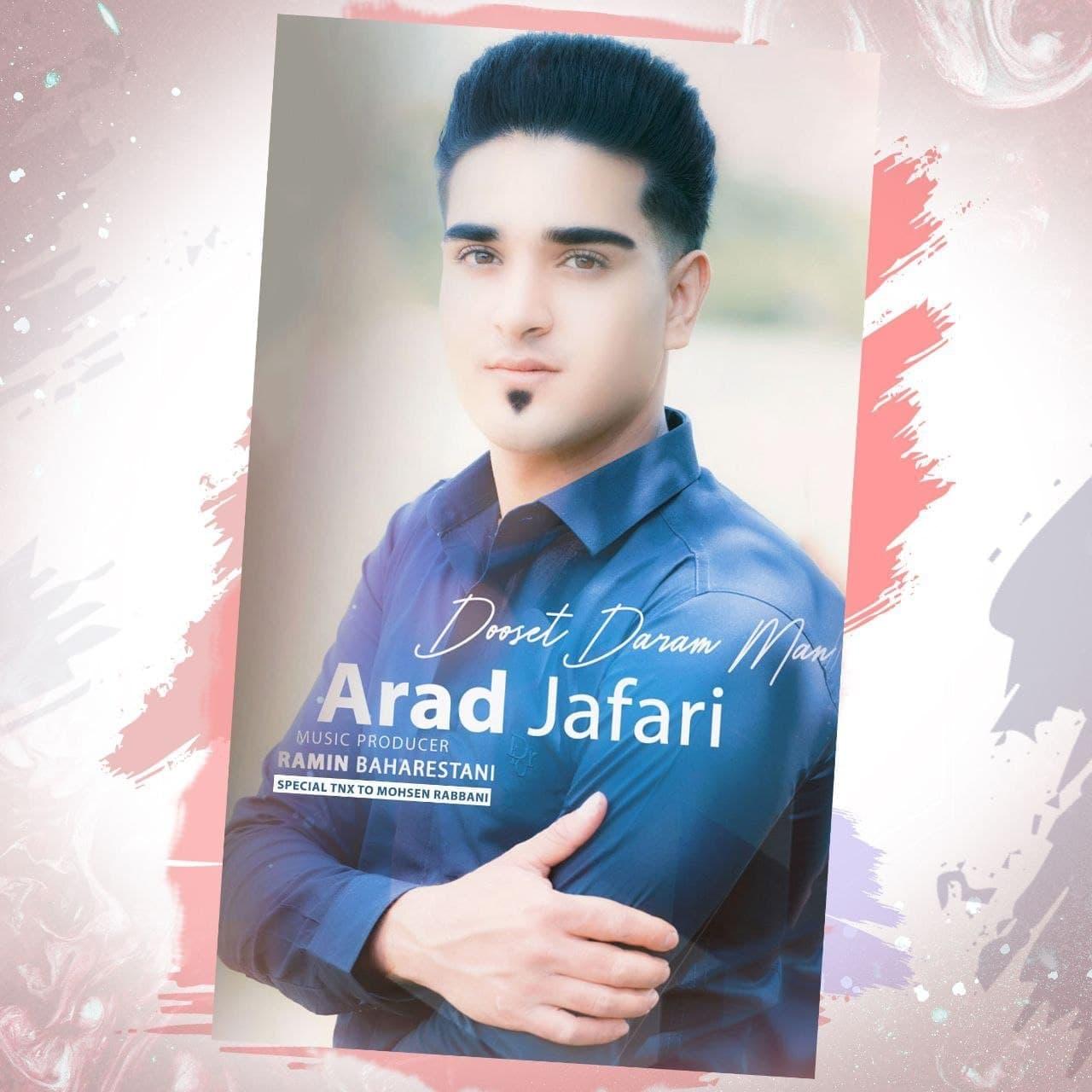 Arad Jafari – Dooset Daram Man